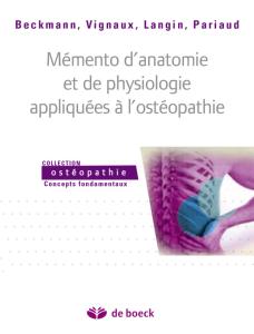 Mémento d'anatomie et de physiologie appliquées à l'Ostéopathie